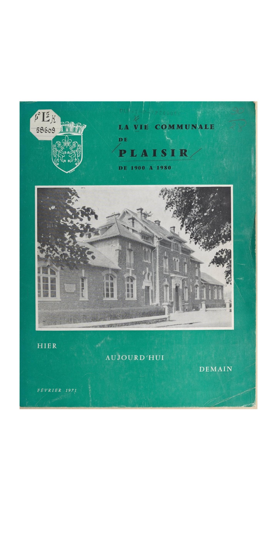 La vie communale de Plaisir : de 1900 à 1980, hier, aujourd'hui, demain